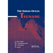 The Indian Ocean Tsunami by Tad S. Murty