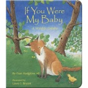 If You Were My Baby by Fran Hodgkins