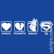 T-shirt Otimista Pessimista Realista