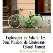 Exploration Du Sahara by Victor Bernard Derrecagaix