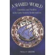 A Shared World by Molly Greene
