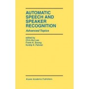 Automatic Speech and Speaker Recognition by Chin-Hui Lee