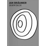 Jan Braumer: Irrwisch