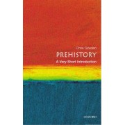 Prehistory: A Very Short Introduction by Chris Gosden