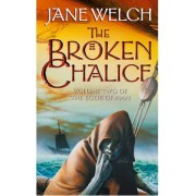 The Broken Chalice: Book Two of the Book of Man Trilogy
