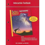 Holt Science & Technology: Astronomy Interactive Textbook by Holt Rinehart & Winston