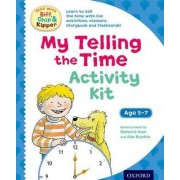Oxford Reading Tree Read with Biff, Chip & Kipper: My Telling the Time Activity Kit by Roderick Hunt