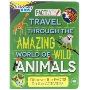 Discovery Kids Travel Through the Amazing World of Wild Animals by Steve Parker