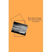 Eventide by Aaron Mount