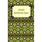Gitanjali by Noted Writer and Nobel Laureate Rabindranath Tagore