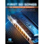 First 50 Songs You Should Play on Harmonica by Tad Dreis