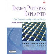 Design Patterns Explained by Alan Shalloway