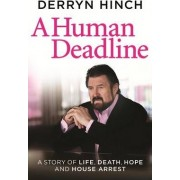 A Human Deadline by Derryn Hinch