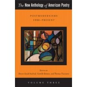 The New Anthology of American Poetry by Steven Gould Axelrod