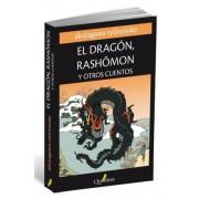 El dragón, Rashomon y otros cuentos by Ryunosuke Akutagawa