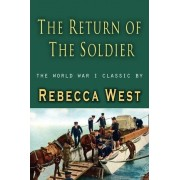 The Return of a Soldier by Rebecca West