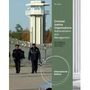 Criminal Justice Organizations by John Klofas