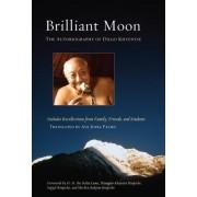 Briliant Moon by Dilgo Khyentse
