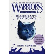 Bluestar's Prophecy by Erin Hunter