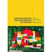 American Thought and Culture in the 21st Century by Martin Halliwell