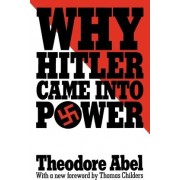 Why Hitler Came into Power by Theodore Abel