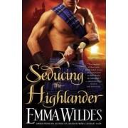 Seducing the Highlander by Emma Wildes