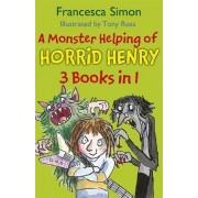 A Monster Helping of Horrid Henry by Francesca Simon
