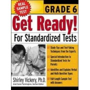 Get Ready! for Standardized Tests by Shirley Vickery