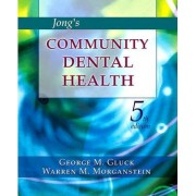 Jong's Community Dental Health by George M. Gluck