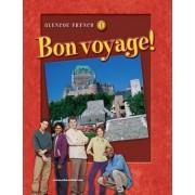 Glencoe French 1: Bon Voyage! by McGraw-Hill Education