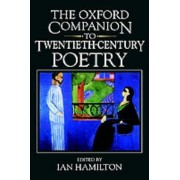 The Oxford Companion to Twentieth-Century Poetry in English by Ian Hamilton
