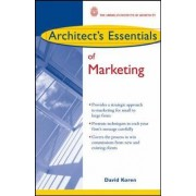 Architect's Essentials of Marketing by David Koren