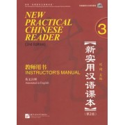 New Practical Chinese Reader: Instructor's Manual Vol. 3 by Xun Liu