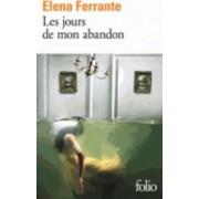 Les Jours De Mon Abandon by Elena Ferante