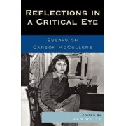 Reflections in a Critical Eye by Jan Whitt