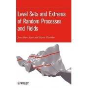 Level Sets and Extrema of Random Processes and Fields by Jean-Marc Azais