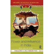 Power and Influence in India by Pamela Price