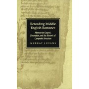 Rereading Middle English Romance by Murray J. Evans