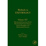 Mitochondrial Function, Part B: Volume 457 by William S. Allison