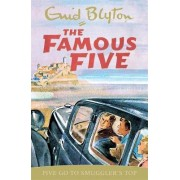 Five go to Smuggler's Top: Book 4 by Enid Blyton