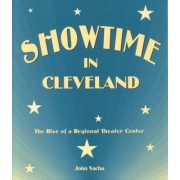 Showtime in Cleveland by John Vacha