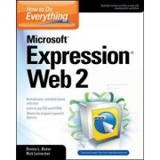 How to Do Everything: Microsoft Expression Web 2 by Donna Baker