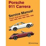 Porsche 911 Carrera Service Manual: 1984, 1985, 1986, 1987, 1988, 1989: Coupe, Targa and Cabriolet