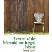 Elements of the Differential and Integral Calculus by Charles Davies