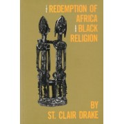 Redemption of Africa and Black Religion by Claire Drake St