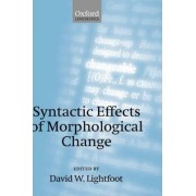 Syntactic Effects of Morphological Change by David W. Lightfoot