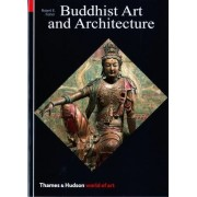 Buddhist Art and Architecture by Robert E. Fisher