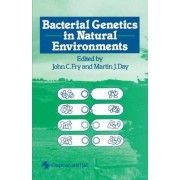 Bacterial Genetics in Natural Environments by J. C. Fry