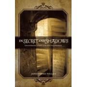 In Secret and Shadows by Janet Renu Pullen