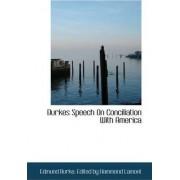 Burkes Speech on Conciliation with America by III Edmund Burke